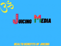 Juicing Media
