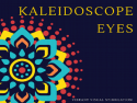 Kaleidoscope Eye