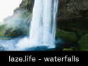 laze.life - waterfalls