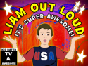 Liam Out Loud TV