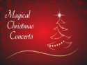 Magical Christmas Concerts