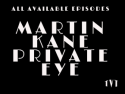 Martin Kane, Private Eye
