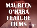 Maureen O'Hara Feature Films
