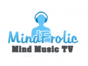 MindFrolic Mind Music TV