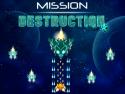 Mission Destruction