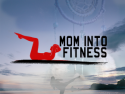 Mom Into Fitness
