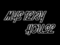 MYSTERY HOUSE free
