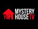 MYSTERY HOUSE TV