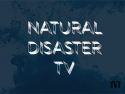 Natural Disaster TV