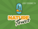 Nature Tours by Fawesome.tv