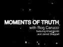 Moments of Truth with Ron Carucci on Roku