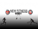 New Fitness For You