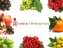 Nutrition and Healing Foods