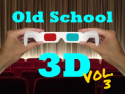 Old School 3D Vol. 3