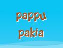 Pappu Pakia