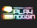 Play Noggin