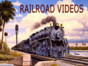 Railroad Videos
