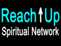 Reach Up Spiritual Network