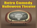 Retro Comedy Halloween Theater