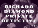 Richard Diamond Priv Detective