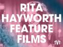 Rita Hayworth Feature Films on Roku
