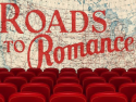 Roads to Romance