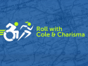 Roll with Cole & Charisma