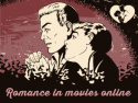 Romance in movies online