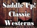 Saddle Up! Classic Westerns