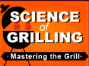 Science Of Grilling