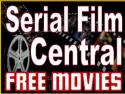 Serial Films FREE
