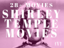 Shirley Temple Movies