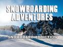 Snowboarding Adventures