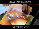 Spray Paint Lessons on Roku