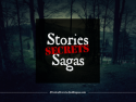 Stories, Secrets, and Sagas