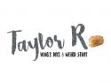 Taylor R - Lifestyle Vlog