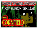 The Cornfield of Terror