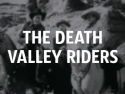 The Death Valley Riders