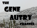 The Gene Autry Channel