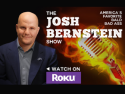 The Josh Bernstein Show on Roku