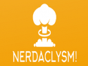 The Nerdaclysm