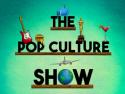The Pop Culture Show on Roku