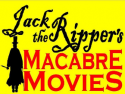 The Rippers Macabre Movies
