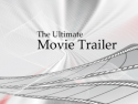 The Ultimate Movie Trailer