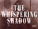 The Whispering Shadow Series