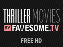 Thriller Movies by Fawesome.tv