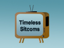 Timeless Sitcoms