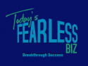 Today's Fearless Biz