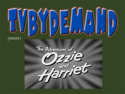 TVByDemand - Ozzie & Harriet