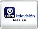 Ultra Television Mexico
